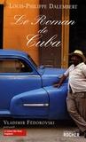 Louis-Philippe Dalembert - Le roman de Cuba.
