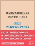Louis-Philippe Dalembert - MUR MÉDITERRANÉE.