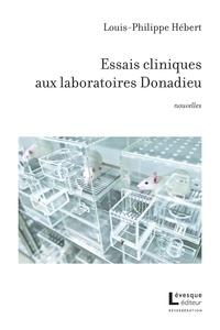 Louis-Philippe Hebert - Essais cliniques aux laboratoires Donadieu.