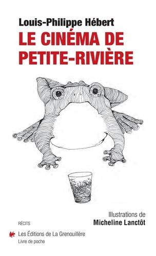 Le cinéma de Petite-Rivière