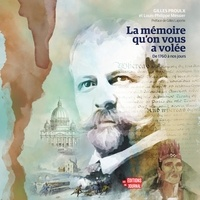 Louis-Philippe Messier et Gilles Proulx - La Mémoire qu'on vous a volée : de 1760 à nos jours - De 1760 à nos jours.