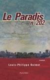 Louis-Philippe Ouimet - Paradis n° 202, Le - Roman Adulte.