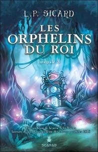 Louis-Pier Sicard - Les Orphelins du roi Tome 3 : .