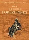 Louis-Pierre Gras et Frédéric Noëlas - Les Légendes foréziennes.
