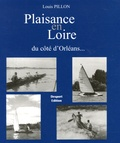 Louis Pillon - Plaisance en Loire - Sports nautiques et canotage à Orléans 1870-1950.