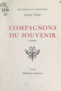 Louis Pize - Compagnons du souvenir.