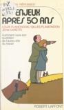 Louis Plamondon - Les Enjeux après cinquante ans.