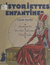 Louis Platel et D. Collot - Historiettes enfantines - Souviens-toi, un bon petit cœur, pervenche.