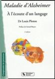 Louis Ploton - Maladie d'Alzheimer - A l'écoute d'un langage.
