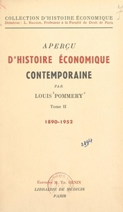 Louis Pommery et Louis Baudin - Aperçu d'histoire économique contemporaine (2). 1939-1952.