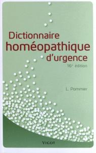 Louis Pommier - Dictionnaire homéopathique d'urgence.