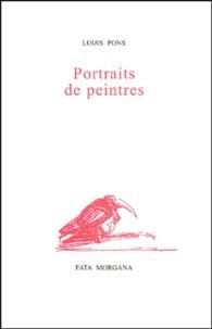 Louis Pons - Portraits de peintres.