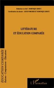 Louis Porcher et Dominique Groux - Raisons, comparaisons, éducations N° 12, Juillet 2014 : Littérature et éducation comparée.