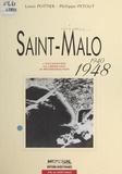 Louis Pottier - Saint-Malo (1940-1948) : L'Occupation, la libération, la reconstruction.