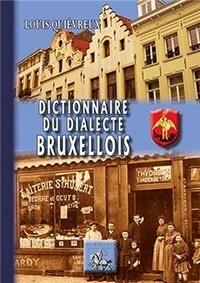 Louis Quiévreux - Dictionnaire du dialecte bruxellois.