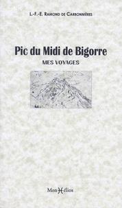 Louis Ramond de Carbonnières - Pic du Midi de Bigorre - Mes voyages.