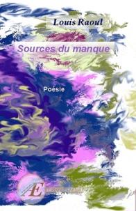 Louis Raoul - Source du manque.