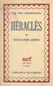 Téléchargements électroniques gratuits de livres Héraclès PDF (French Edition) par Louis-Raymond Lefèvre, Antoine Bourdelle