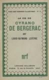 Louis-Raymond Lefèvre - La vie de Cyrano de Bergerac.