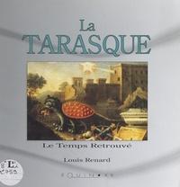 Louis Renard et  Collectif - La Tarasque.