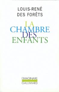 Louis-René Des Forêts - La chambre des enfants.
