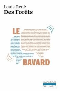 Louis-René Des Forêts - Le Bavard.