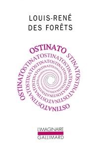Louis-René Des Forêts - Ostinato.