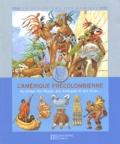 Louis-René Nougier - L'Amérique précolombienne - Au temps des Mayas, des Azrèques et des Incas....