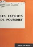Louis-Renée Charpel - Les exploits de Poussinet.