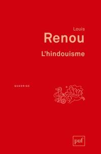 Louis Renou - L'hindouisme.