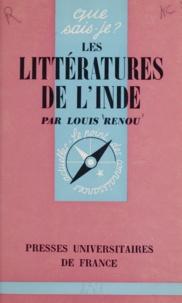Louis Renou - Les littératures de l'Inde.