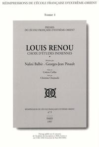 Louis Renou - Louis Renou - Choix d'études indiennes.
