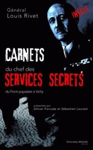 Louis Rivet - Carnets du chef des services secrets 1936/1944.