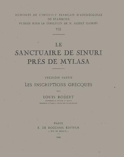 Louis Robert - Le sanctuaire de Sinuri près de Mylasa - Première partie, Les inscriptions grecques.