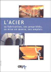 L'acier- Sa fabrication, ses propriétés, sa mise en oeuvre, ses emplois - Louis Roesh | Showmesound.org