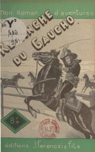Louis-Roger Pelloussat - La revanche du gaucho.