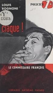 Louis Rognoni - Ça claque !.