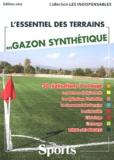 Louis Roizard - L'essentiel des terrains en gazon synthétique.