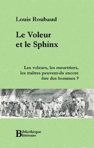 Louis Roubaud - Le Voleur et le Sphinx.