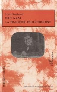 Viet Nam : la tragédie indochinoise - Suivi dautres récits sur le colonialisme.pdf