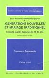 Louis Roussel - Générations nouvelles et mariage traditionnel - Enquête auprès de jeunes de 18-30 ans.