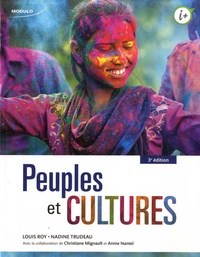 Louis Roy et Nadine Trudeau - Peuples et culture.