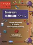 Louis Roye - Grandeurs et mesure au cycle 3 - Enseigner et apprendre les grandeurs par la résolution de problèmes.