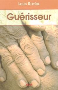 Guérisseur - Louis Royère |