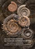 Louis Rulleau et Pierre Lacroix - Les Dactylioceratidae du Toarcien inférieur et moyen - Une famille cosmopolite.