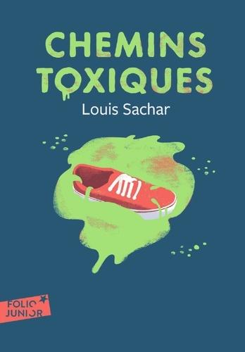 Louis Sachar - Chemins toxiques.
