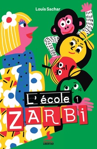 Louis Sachar - L'école zarbi Tome 1 : .