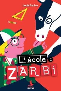 Louis Sachar - L'école zarbi Tome 2 : .