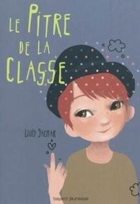 Louis Sachar - Le pitre de la classe.