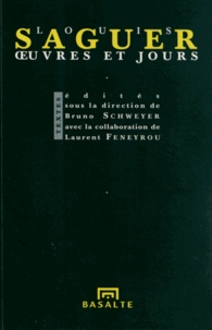 Louis Saguer - Oeuvres et jours.